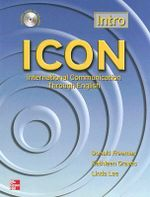ICON, International Communication Through English - Intro Level Student Book : Intro Level (beginning) - Student Book - Donald Freeman