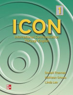ICON, International Communication Through English 1 Student Book : High Beginning to Low Intermediate - Student Book Level 1 - Donald Freeman