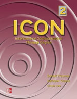ICON, International Communication Through English 2 Student Book : Intermediate - Student Book Level 2 - Donald Freeman
