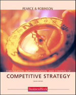 Formulation, Implementation and Control of Competitive Strategy : With Powerweb and Business Week Card - John A. Pearce