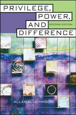 Privilege, Power and Difference - Allan G. Johnson