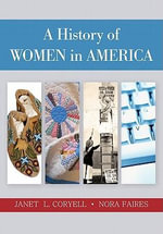 A History of Women in America : Student Solutions Manual - Janet L Coryell