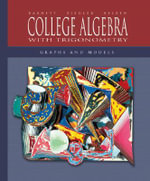 College Algebra with Trigonometry : Graphs and Models with MathZone - Raymond A. Barnett