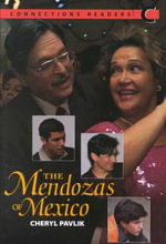 Connect with English - Connections Graded Readers: (Low Intermediate) Level 3 : Reader C: The Mendozas of Mexico - Cheryl Pavlik