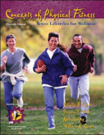 Concepts of Physical Fitness: With Labs with HQ 4.2 CD & PW/OLC Bind-in Passcard : Active Lifestyles for Wellness - Charles B. Corbin