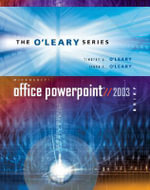 O'Leary Series : Microsoft PowerPoint 2003: With Student Data File CD - Timothy J. O'Leary