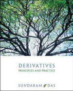 Derivatives :  Principles and Practice : 1st Edition - Rangarajan K. Sundaram