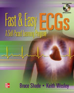 Fast and Easy ECGs : A Self-Paced Learning Program - Bruce R. Shade