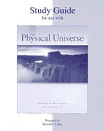 The Physical Universe : Student Study Guide - Konrad B. Krauskopf