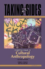 Clashing Views in Cultural Anthropology : Clashing Views in Cultural Anthropology - Kirk Michael Endicott
