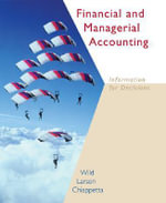 Financial and Managerial Accounting : With Krispy Kreme Annual Report / Net Tutor / Power Web / Topic Tackler - John J. Wild