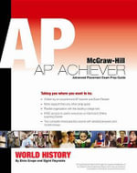 AP Achiever (Advanced Placement* Exam Preparation Guide) for AP Us History (College Test Prep) - Professor of History Alan Brinkley