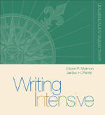 Writing Intensive with Student Access to Catalyst : A Practical Guide for Business and Creative People - Elaine P Maimon