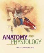 Anatomy and Physiology - Trent D. Stephens
