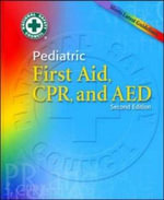Pediatric First Aid : Taking Action - National Safety Council
