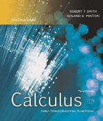 Calculus : Early Transcendental Functions: Multivariable - Robert T. Smith