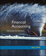 MP Financial Accounting : Information for Decisions and Circuit City Annual Report - John J. Wild