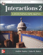 Interactions Two Listening and Speaking with CD : Silver Ed (W/CD) - Judith Tanka