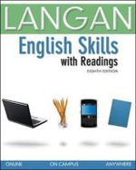 English Skills with Readings : Rhetoric, Reader, Research Guide, and Handbook - John Langan