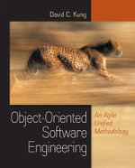 Object-oriented Software Engineering : An Agile Unified Methodology - David C. Kung