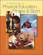 Introduction to Physical Education, Fitness, and Sport : A Standards-based Approach for Grades 5 to 8 - Daryl Siedentop