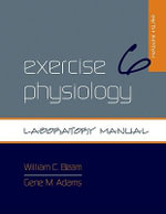 Exercise Physiology Laboratory Manual : U.S. News People at the Dawn of a New Millennium - William C. Beam