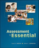 Assessment is Essential - Susan Green