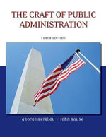 The Craft of Public Administration - George E. Berkley