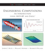 Engineering Computation : An Introduction Using MATLAB and Excel - Joseph Musto