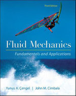 Fluid Mechanics Fundamentals and Applications : A Guide to Performance Evaluation and Site Testing - Yunus A. Cengel