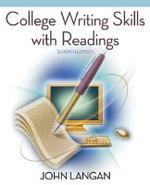 College Writing Skills with Readings : With Student CD-ROM - John Langan