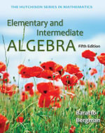 Elementary and Intermediate Algebra : Science and Life in a Random Universe - Stefan Baratto