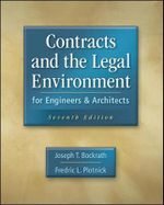 Contracts and the Legal Environment for Engineers and Architects : Law and Administration - Joseph T. Bockrath