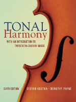 Tonal Harmony : With an Introduction to Twentieth-century Music - Stefan Kostka