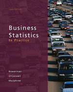 Business Statistics in Practice : An Applied Approach - Bruce L. Bowerman