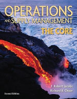 Operations and Supply Management : The Core - F. Robert Jacobs