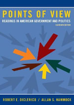 Points of View : Readings in American Government and Politics - Robert E DiClerico