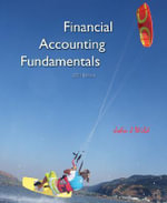 Financial Accounting Fundamentals 2007 Edition : Information for Decisions - John J Wild