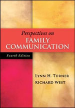 Perspectives on Family Communication : A Survival Guide - Dr Lynn H Turner