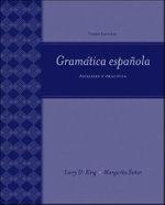 Gramatica Espanola : Analisis Y Practica - Larry D. King