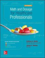 Math and Dosage Calculations for Healthcare Professionals - Kathryn A. Booth