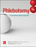 Phlebotomy : A Competency Based Approach - Kathryn A. Booth