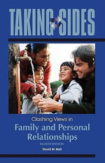 Clashing Views in Family and Personal Relationships : Clashing Views in Family and Personal Relationships - David M. Hall