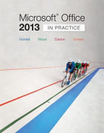 Microsoft(r) Office 2013 : In Practice - Randy Nordell