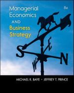 Managerial Economics & Business Strategy - Michael R. Baye