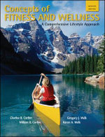 Concepts of Fitness And Wellness : A Comprehensive Lifestyle Approach - Charles B. Corbin