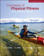 Concepts of Physical Fitness : Active Lifestyles for Wellness - Charles B. Corbin