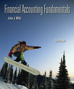 Financial Accounting Fundamentals : with Working Papers and Best Buy Annual Report - John J Wild