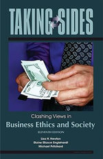 Clashing Views in Business Ethics and Society : Clashing Views in Business Ethics and Society - Lisa H. Newton