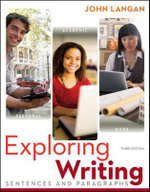 Exploring Writing : Sentences and Paragraphs - John Langan